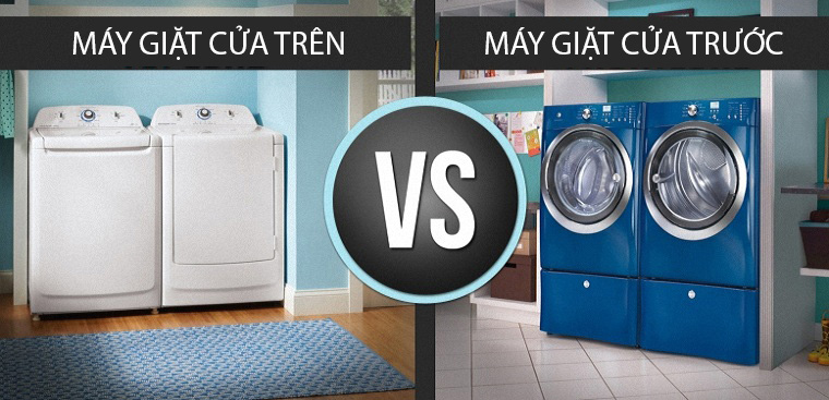 So sánh máy giặt cửa trên và máy giặt cửa ngang