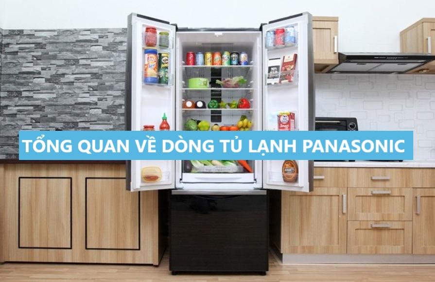 Tổng quan về dòng tủ lạnh Panasonic