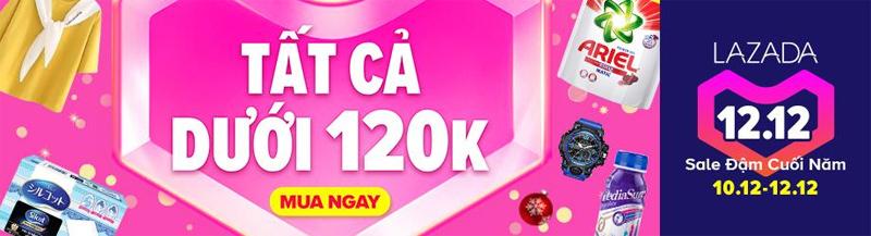 Lazada 12.12 deal dưới 120k