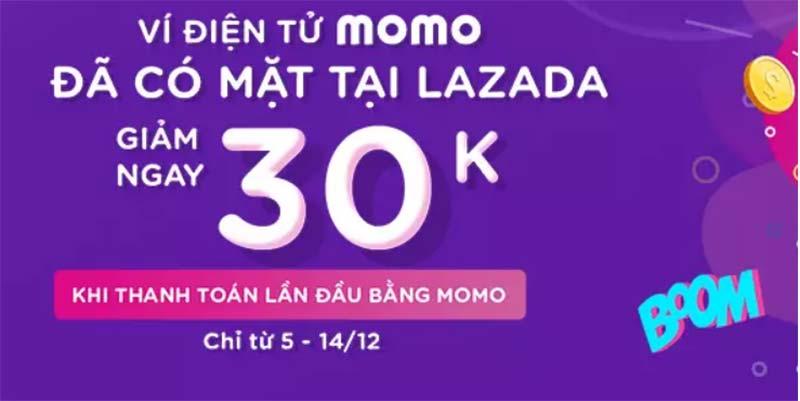 Lazada giảm 30k khi thanh toán lần đầu bằng Momo